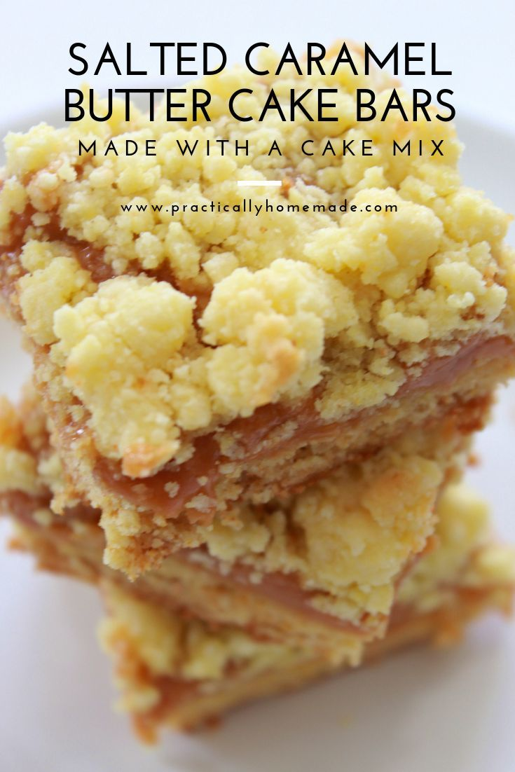 Salted Caramel Butter Cake Bars - Practically Homemade #dessertbars