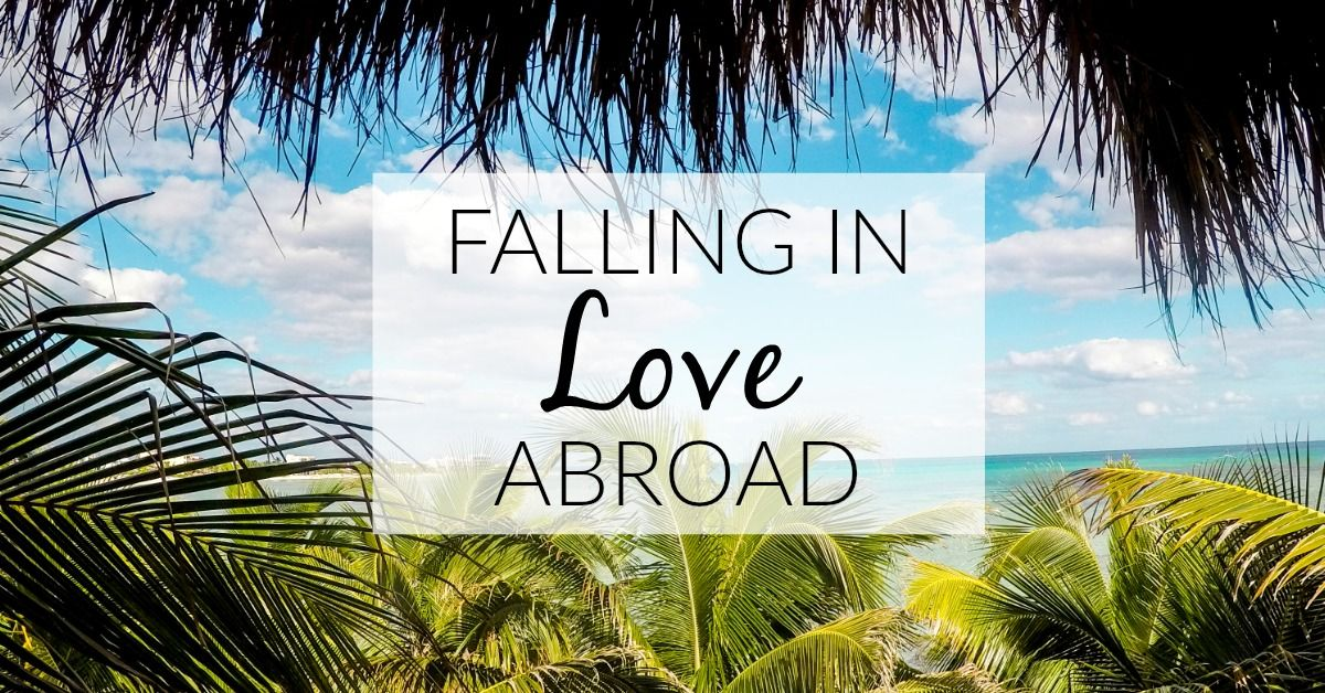 Falling in love abroad is magical, everything is new and exiting. They have this cute little accent that, even when saying the most mundane things, makes them sound simply fascinating. They know all the secret bars and restaurants to visit and, the best thing is, to them you are just as exotic and interesting! As with any relationship though, falling in love abroad comes with it's own set of difficulties....