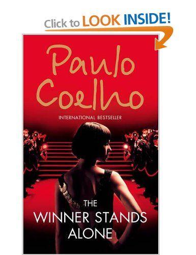 The Winner Stands Alone Paolo Coelho 3 Paulo Coelho Books