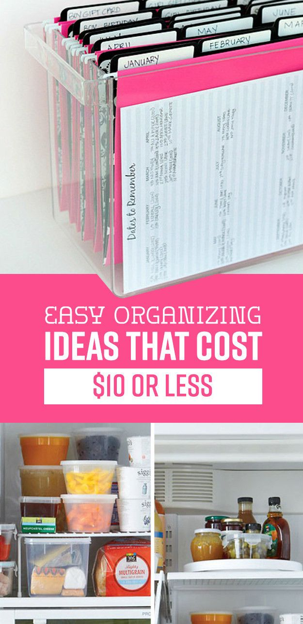 7 Easy Organizing Ideas That Cost 10 Or Less Home Organization Hacks Home Office