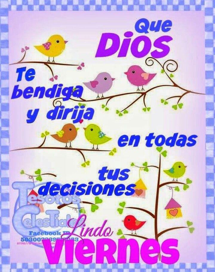 Que Dios Te Bendiga Y Dirija En Todas Tus Decisiones Feliz Viernes