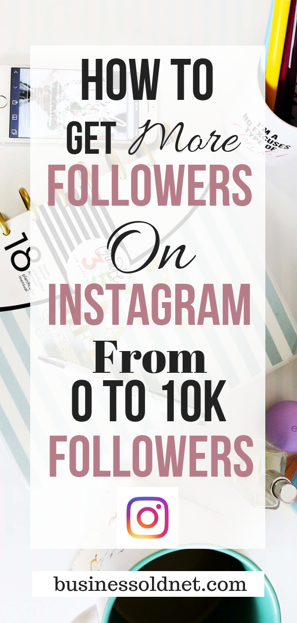 How To Grow On Instagram With Less Than 100 Followers Get Instagram Followers Instagram Marketing Strategy Instagram Marketing Tips