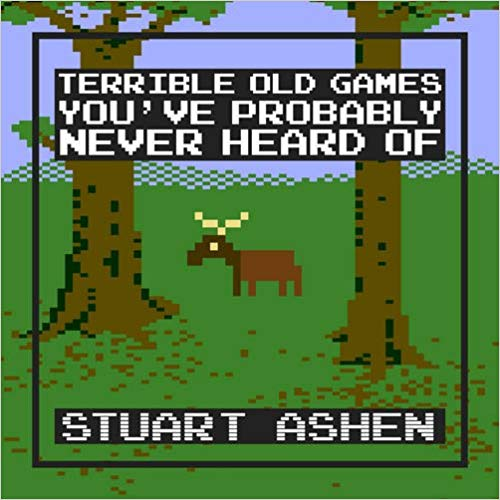 Terrible Old Games You've Probably Never Heard Of Stuart