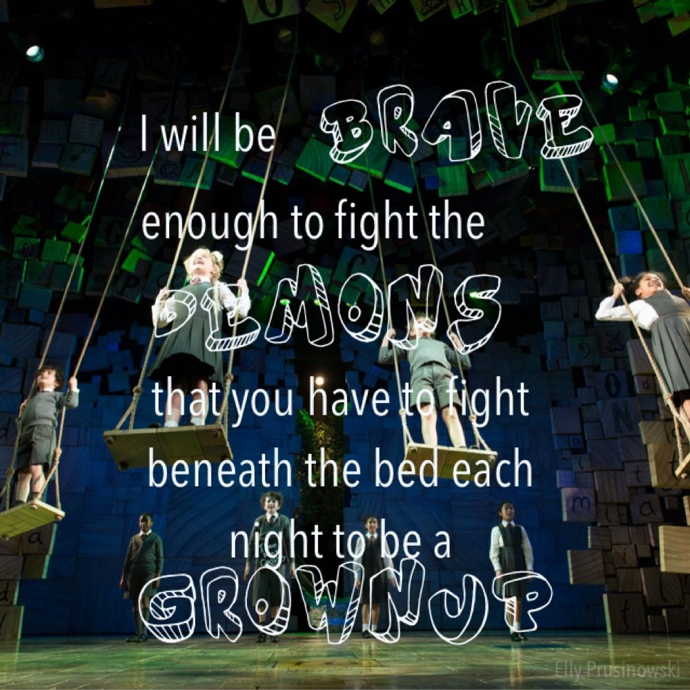 Pin By Chris Cantrelle On Theatre Shows I Ve Seen Musicals Funny Matilda Quotes Musicals
