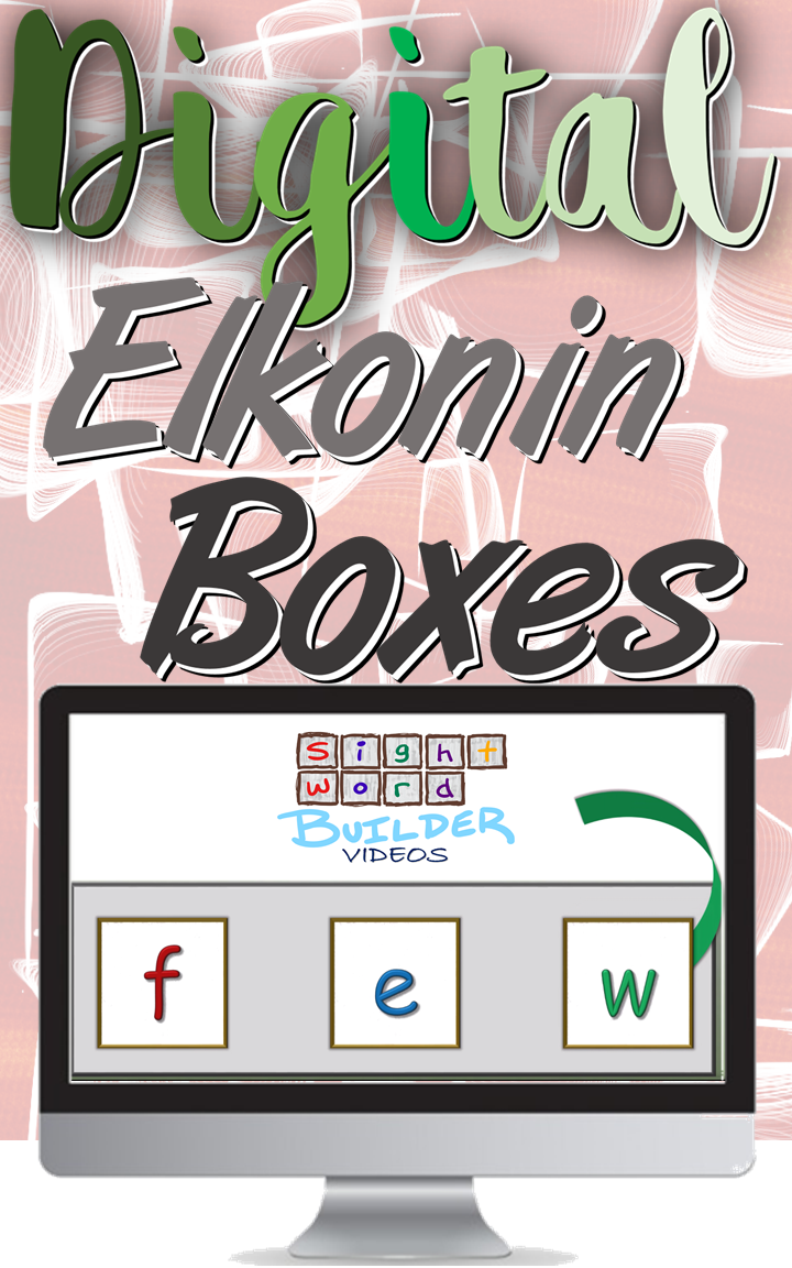 Digital Elkonin Boxes. The Sight Word Builder videos, part of the ...