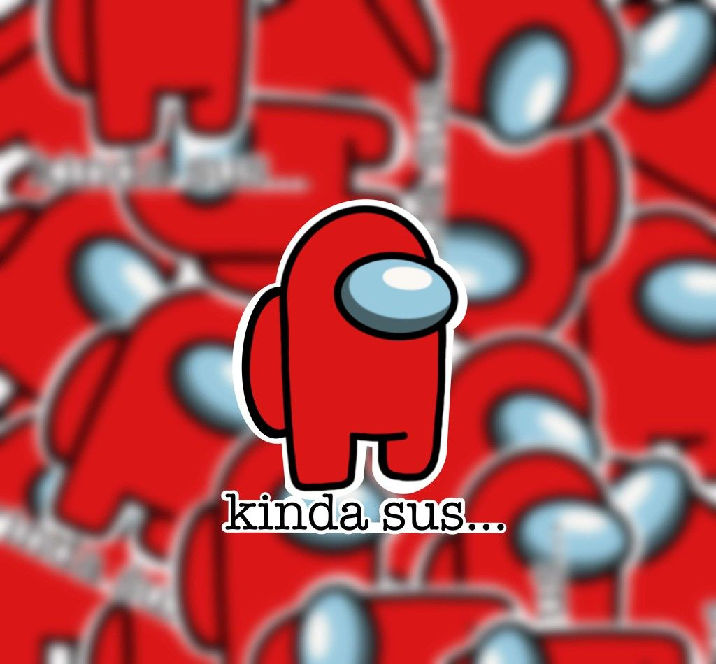Kinda Sus Red Among Us Sticker Suspicious Impostor Red Is Etsy Funny Phone Wallpaper Red Wallpaper Cute Backrounds