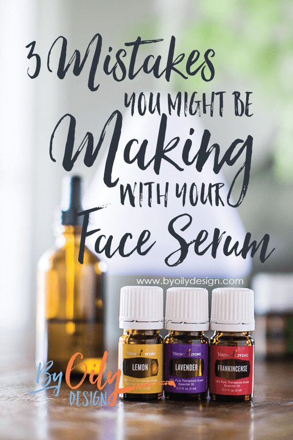 3 Mistakes you might be making with your DIY face serum