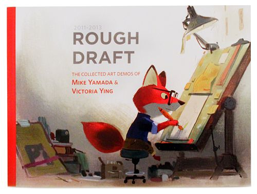 Rough Draft: Collection of Art Demos by visual artists  Mike Yamada and Victoria Ying. So, like, you can get this for me if you want, cool?