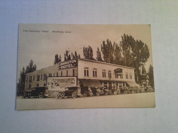 The Johnston Hotel Richfield Utah Postcard By Bravenewjunk