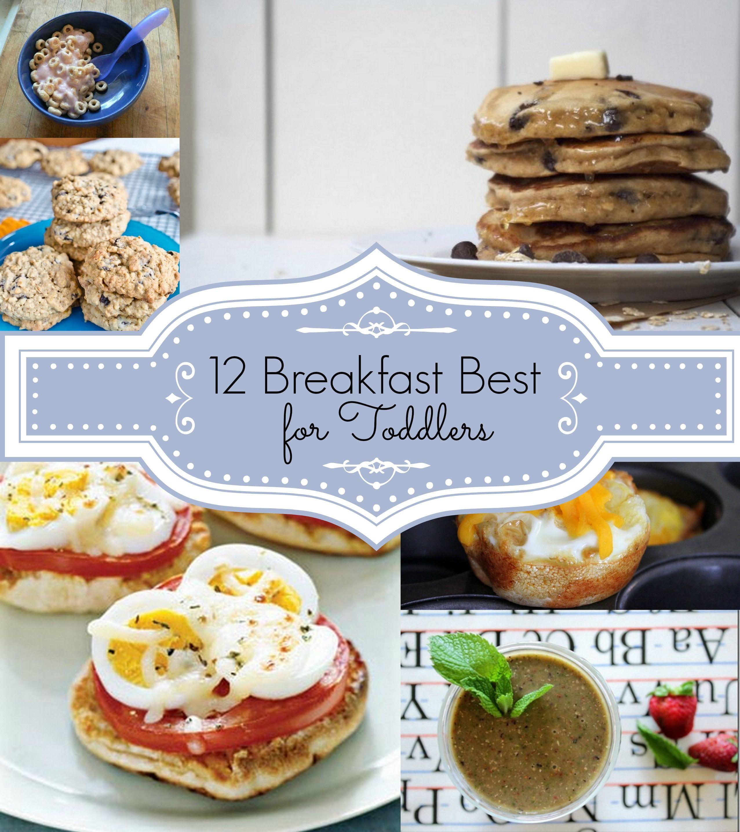 12 Healthy Breakfast Recipes: 12 Healthy, Breakfast Best For Toddlers
