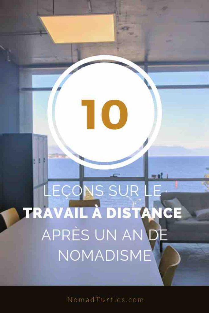 10 Lecons Sur Le Travail A Distance Apres Un An De Nomadisme En 2020 Travail A Distance Travail Distance