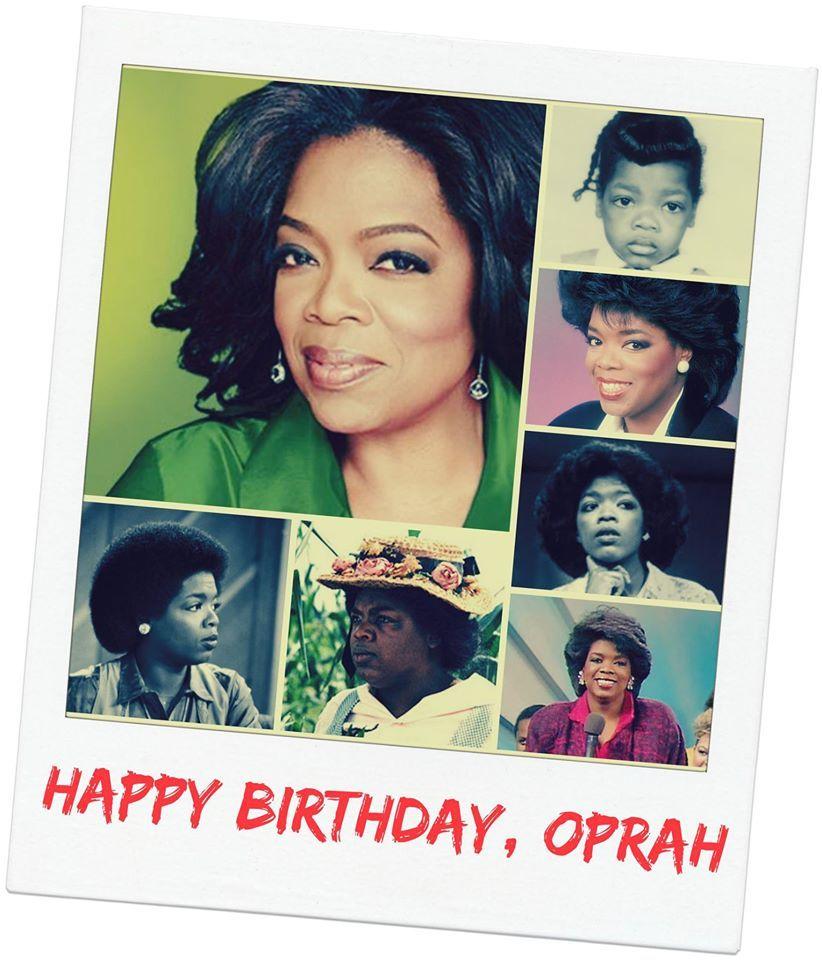 HAPPY BIRTHDAY, OPRAH - 29 JAN