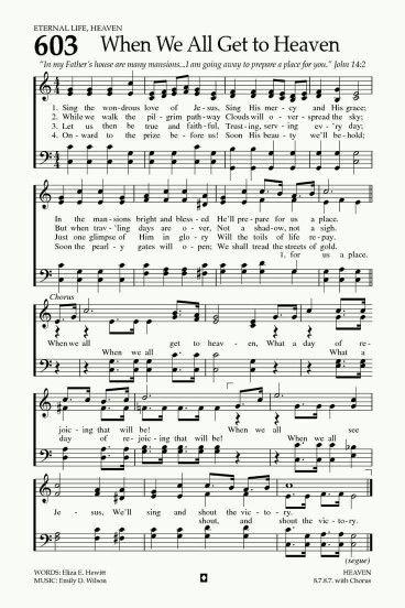 When we all get to heaven hymn love praise songs - In the garden lyrics van morrison ...