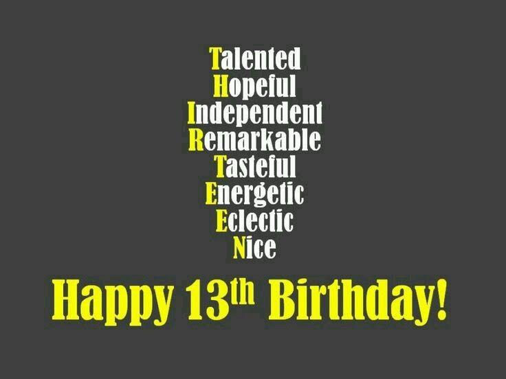 Geburtstagbpruche zum 13 geburtstag lustig