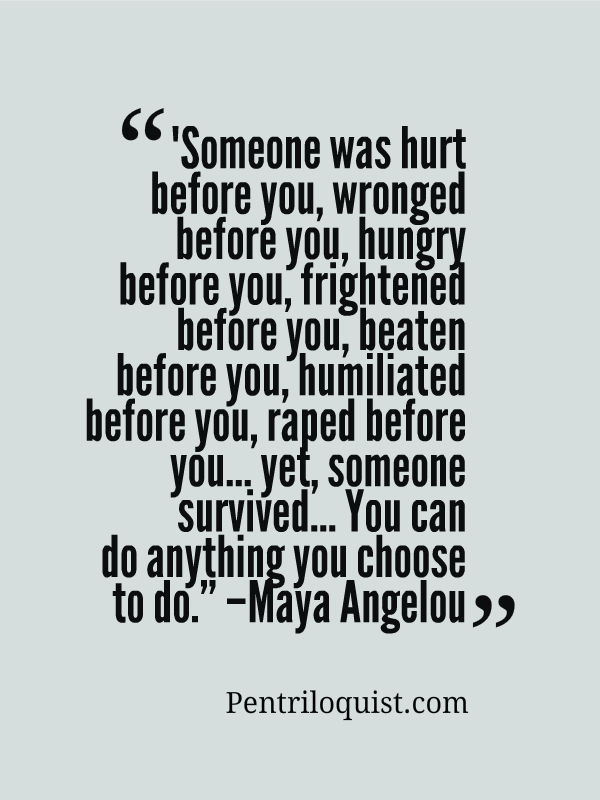 Maya Angelou Quotes Mesmerizing Maya Angelou Quote Courtesy Of Httppentriloquist  Worth