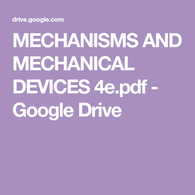 Mechanisms And Mechanical Devices 4e Pdf Google Drive Autocad