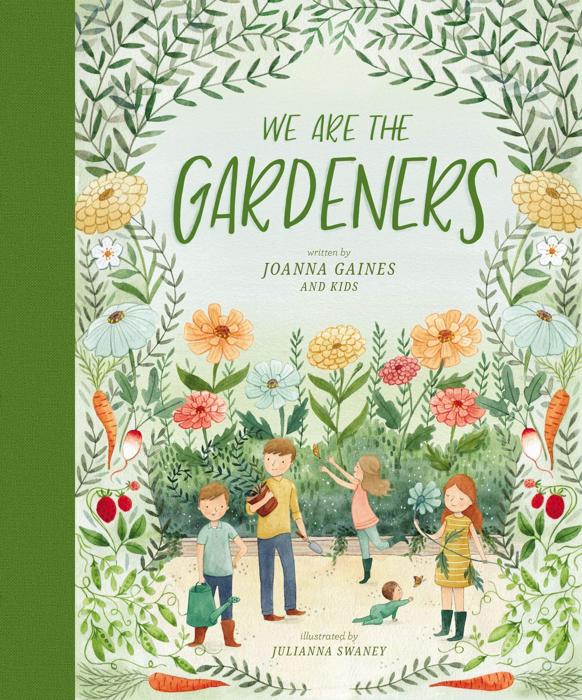 Joanna Gaines Children S Book We Are The Gardeners Is Out And