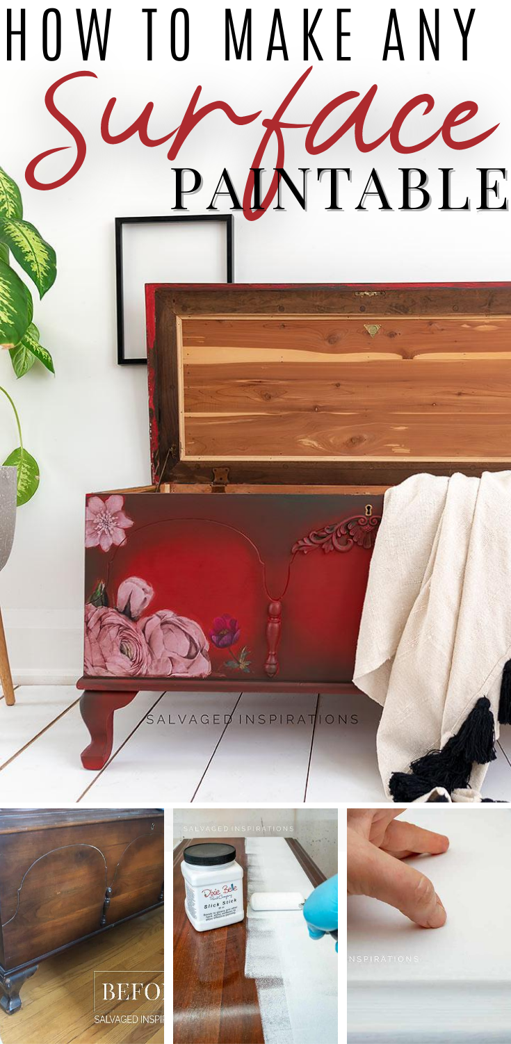 How To Make ANY Surface Paintable | Cedar Pine Chest Makeover  | Salvaged Inspirations  #siblog #salvagedinspirations #paintedfurniture #furniturepainting #DIYfurniture #furniturepaintingtutorials #howto #furnitureartist #furnitureflip #salvagedfurniture #furnituremakeover #beforeandafterfurnuture #paintedfurnituredieas #dixiebellepaint #redesignwithprima