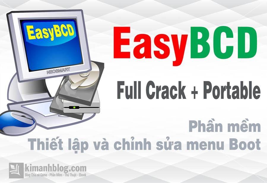 EasyBCD 2 4 0 237 Full Crack + Portable – Thiết lập và chỉnh