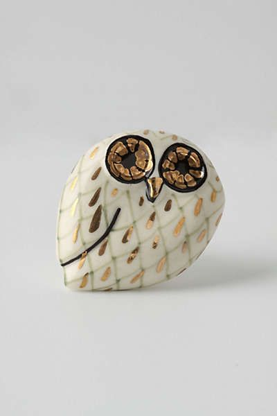 Anthropologie - Calico Owl Knob, so cute it kills me! Can just imagine them on dresser drawers...