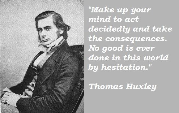 Thomas Huxley Quotes | quotes | Quotes, Picture quotes, Quotations