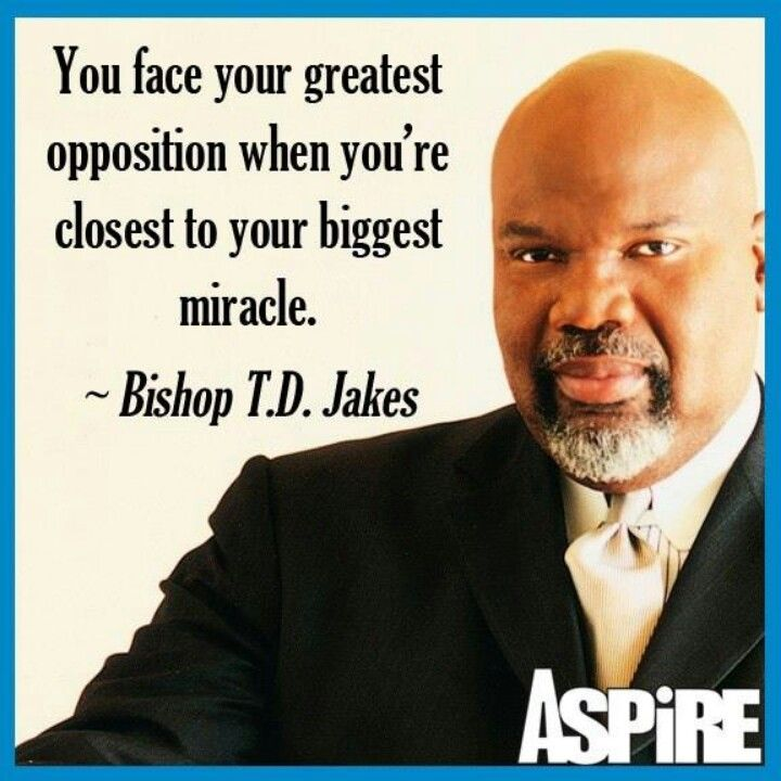 Bishop TD Jakes Nohemi Murray Murray Murray Gonzalez A Woman Mesmerizing Td Jakes Pain Full Quotes