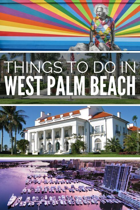 West Palm Beach Attractions Guide With Unmissable Things To Do In Florida