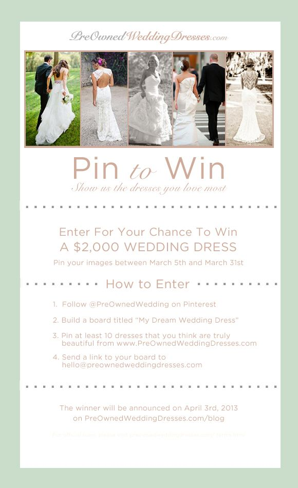 Now It Can Also Help You Win Your Dream Wedding Dress We Re Thrilled To Announce The Preownedweddingdresses Pin