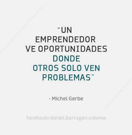 Un emprendedor ve oportunidades