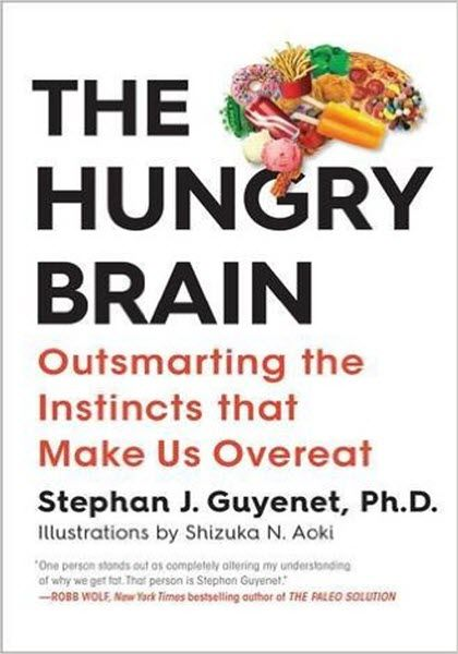 The hungry brain the hungry brain ebook pdf free download edited by the hungry brain ebook pdf free download edited by stephan j guyenet outsmarting the instincts that make us overeat published fandeluxe Choice Image