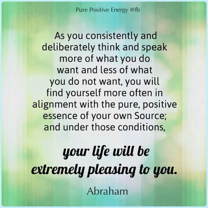 ...what you do want....Abraham hicks