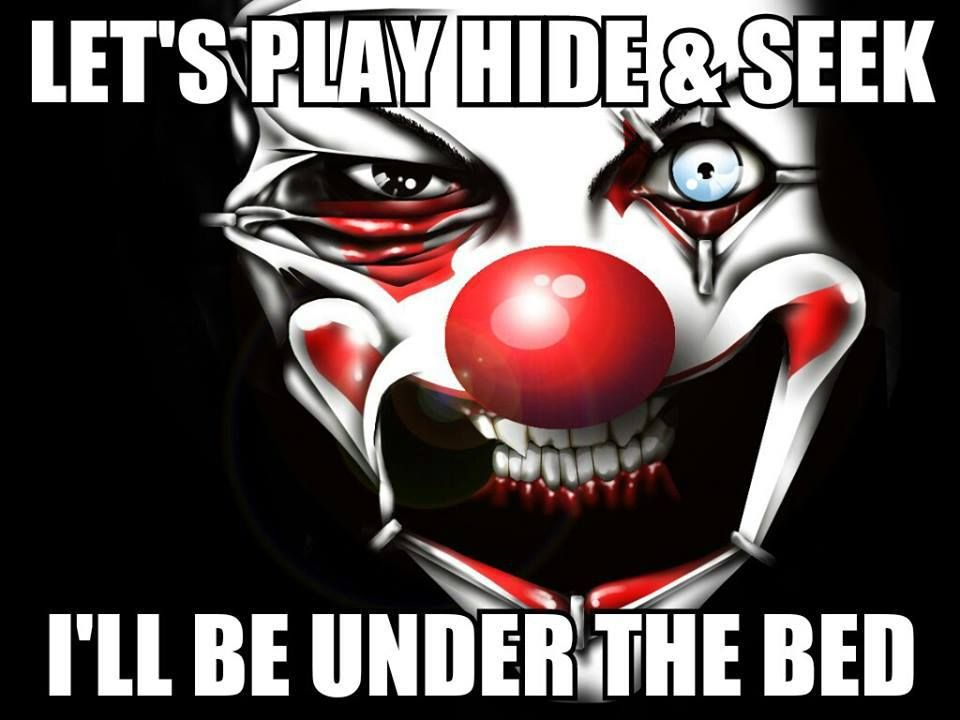 Hide & Seek | Jeepers Creepers | Clown images, Evil clowns