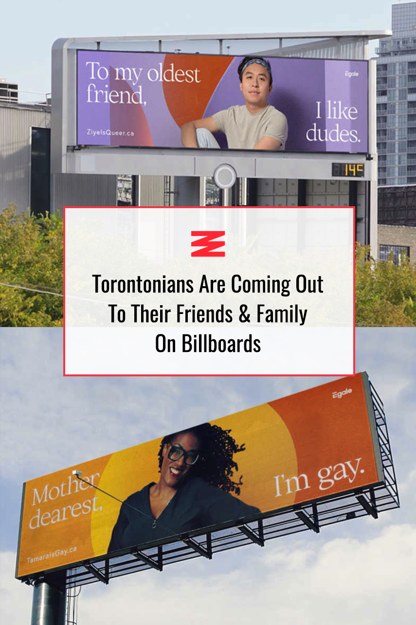 Torontonians Are Coming Out To Their Friends Family On Billboards Photos In 2020 Mother Dearest Billboard Friends Family