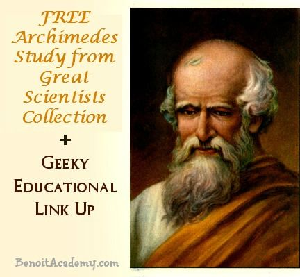 FREE Archimedes Study + Geeky Educational Link Up {7/1/14}