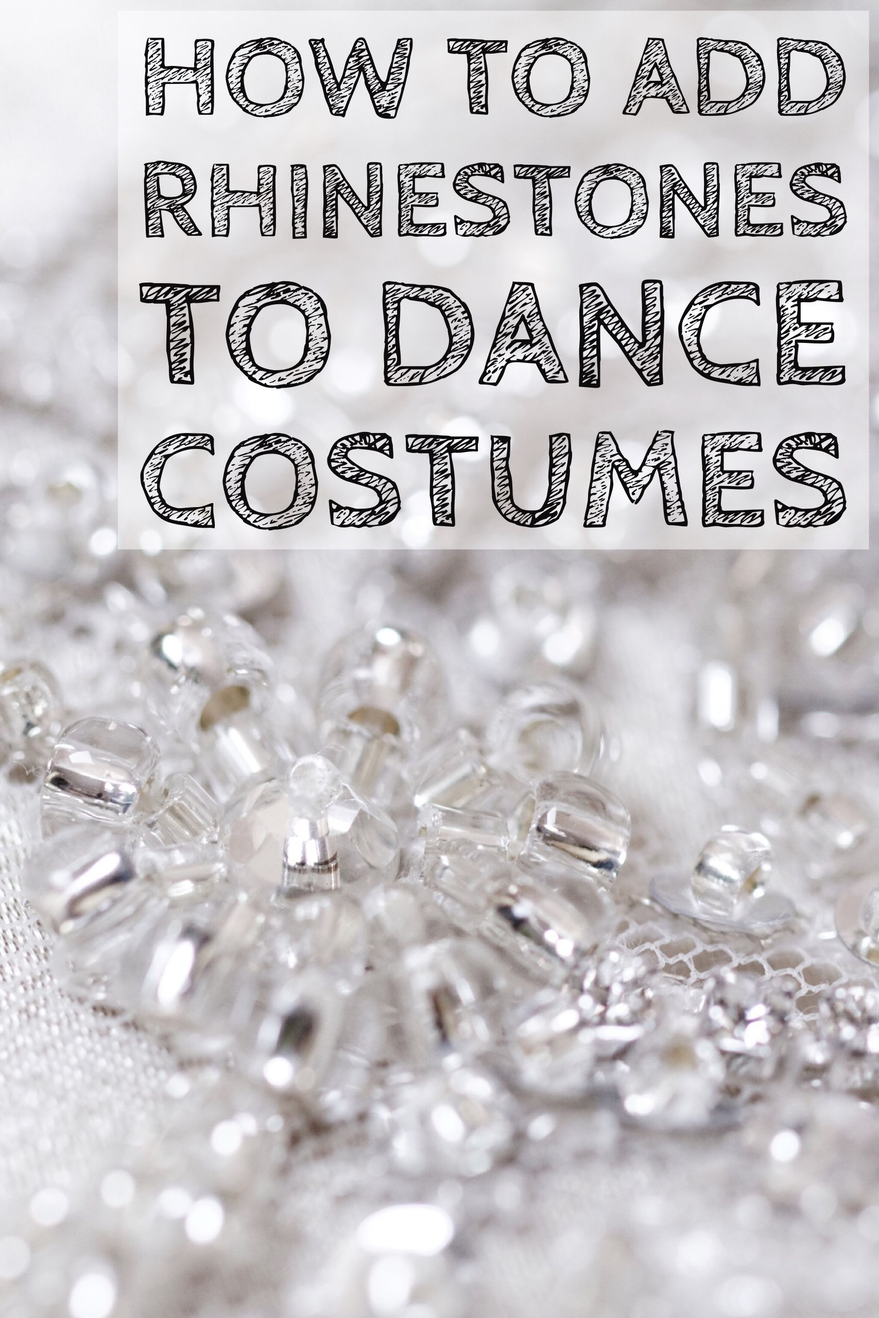 How To Add Rhinestone Designs To Dance Costumes Dance Costumes