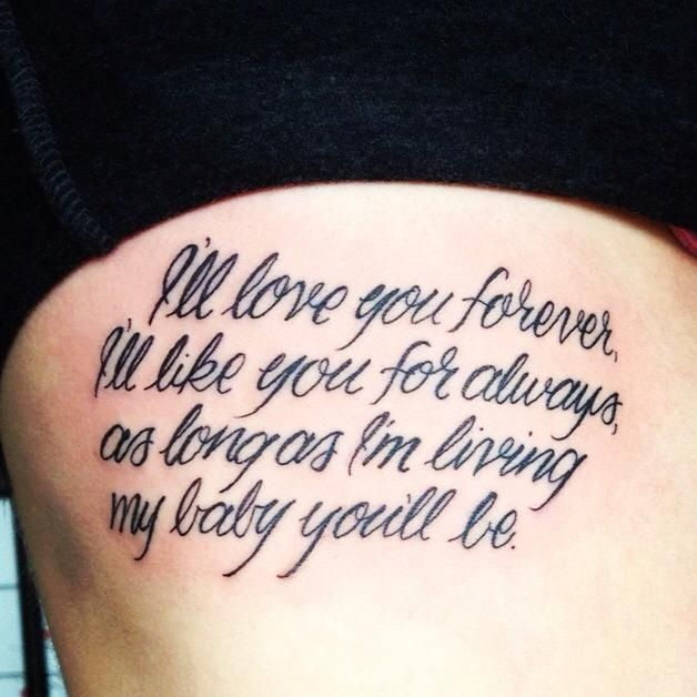 I 39 ll love you forever i 39 ll like you for always as long for Love always tattoo