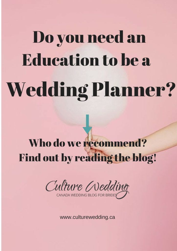 Do you need an Education to be a Wedding Planner Wedding planners