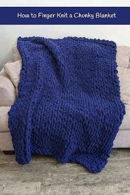 Photo of How to Finger Knit a Chunky Blanket