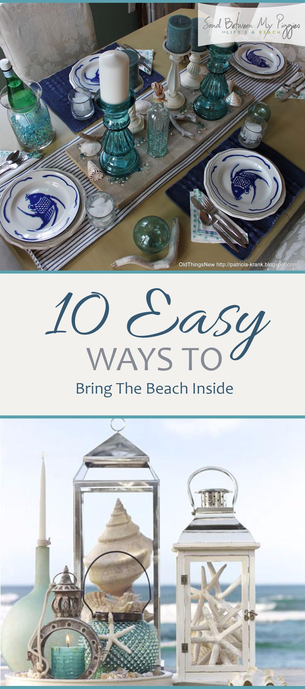 10 Easy Ways To Bring The Beach Inside Seaside Decor Diy Home