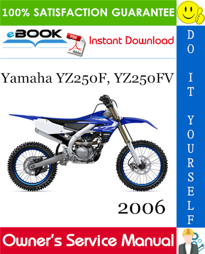 2006 Yamaha Yz250f Yz250fv Motorcycle Owner S Service Manual Yamaha Repair Manuals Yz250f