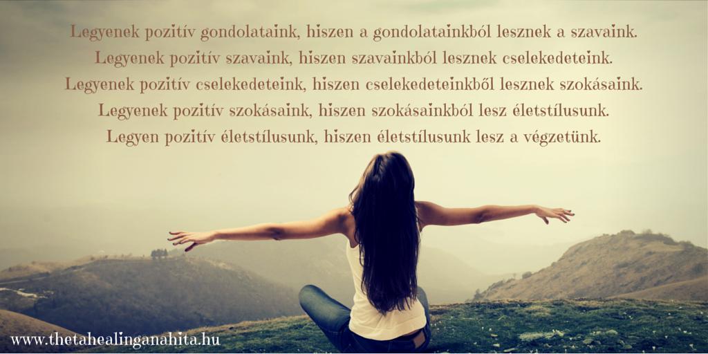 Légy #pozitív! / Be positive! :) #thetahealing #life #quote #idézet #élet