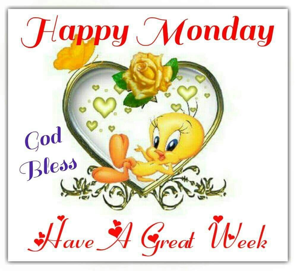 Happy Monday, Have A Great Week