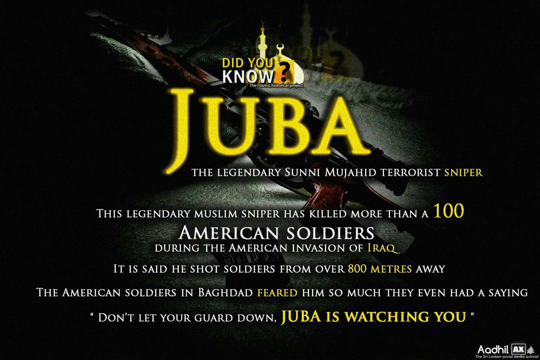 Americans had Chris Kyle. The Enemy Had Juba, the Qannas of Baghdad. He is considered to to be greatest Sniper in Islamic history with approximate record of 300 claimed kills -Aadhil AX (Picture; Khilaafah; DYK) #Muslim #Soldier #Mujahideen #Fighter #Army #Millitary #History #Sharpshooter