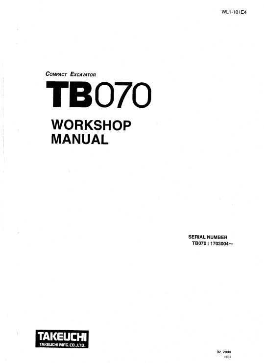 Takeuchi TB070 and TB070W Excavator Service Manual (With