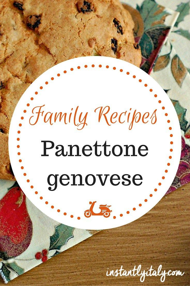 Family Recipes] Panettone genovese | Panettone, Italian christmas ...