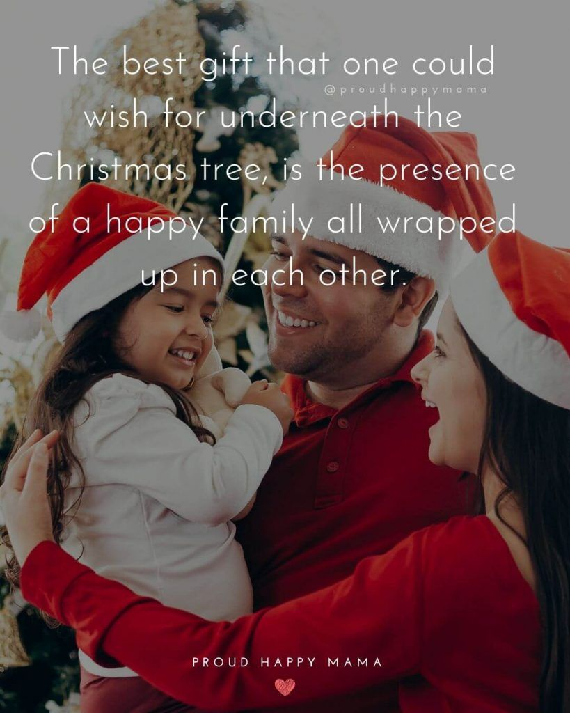 Are You Looking For Some Loving Christmas Family Quotes And Sayings To Get Family Christmas Quotes Merry Christmas Quotes Family Christmas Quotes Inspirational