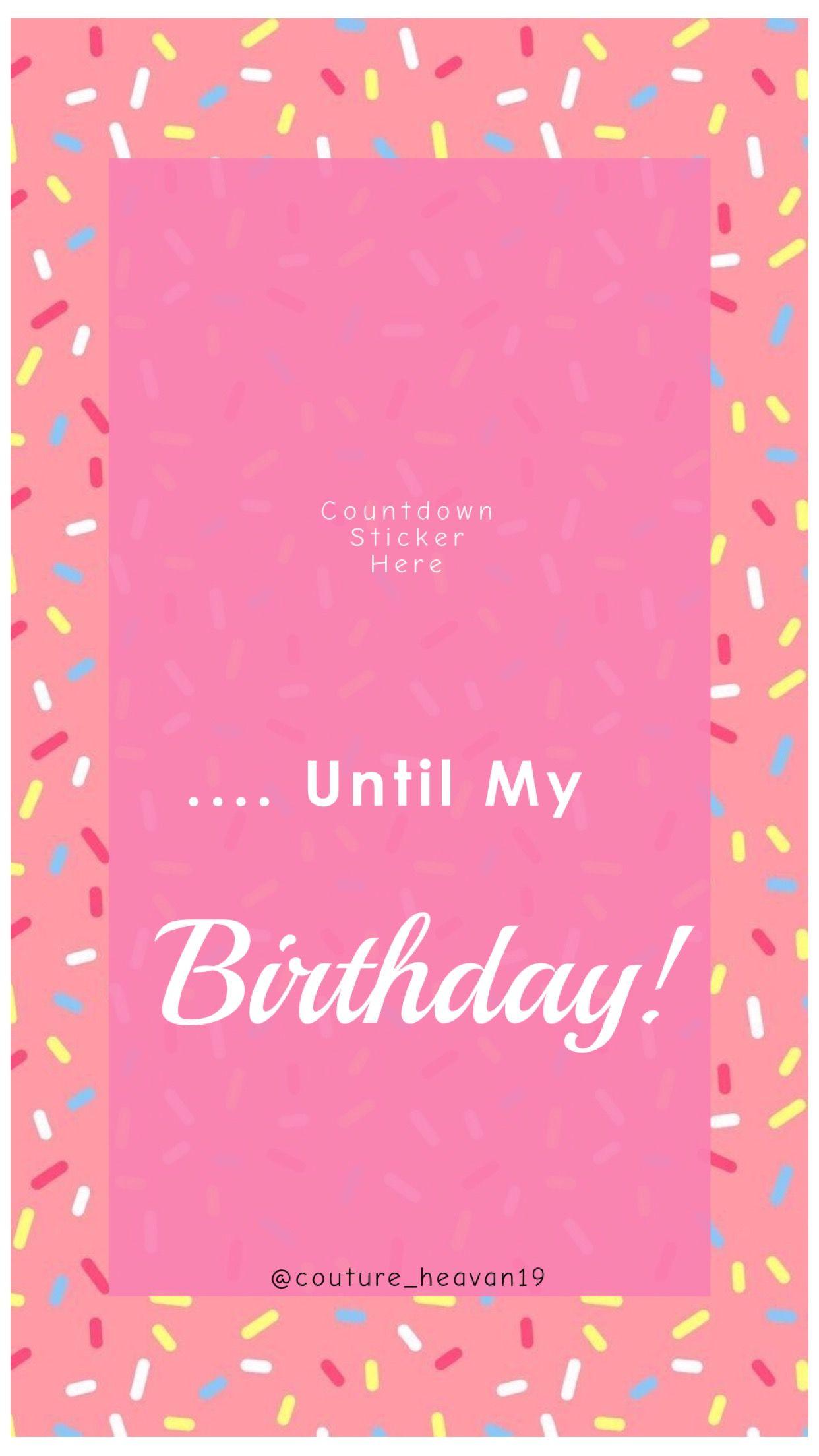 Instagram Story Templates Birthday Countdown Instagram Story Template Its My Birthday