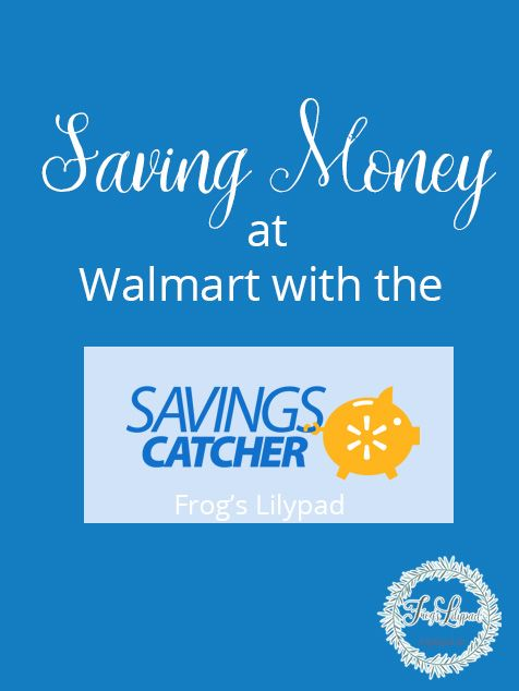 Saving Money at Walmart {Walmart Savings Catcher} Saving