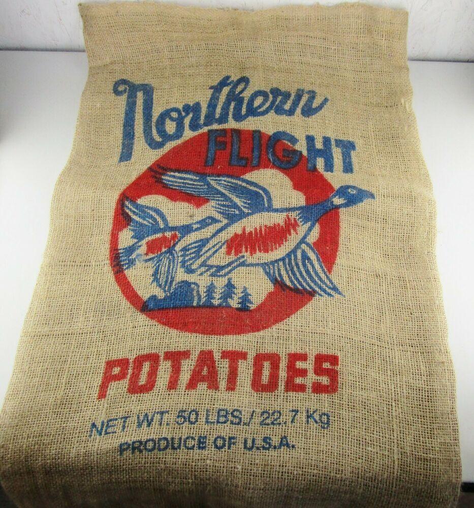 Vintage Burlap Advertising Northern Flight Bag Sack Potatoes Gunny Sack In 2020 Sack Bag Vintage Burlap Burlap Bag