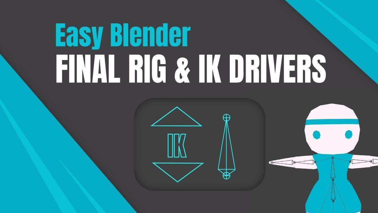 Easy Rigging In Blender 3d Ik Driver Tutorial Final Rig Share Blender Blender 3d Tutorial